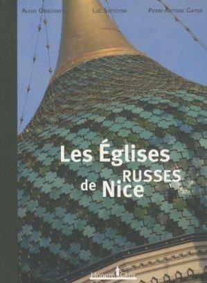 Les Églises russes de Nice - honoré clair editions - 9782918371014 -