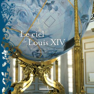 Le ciel de Louis XIV - honoré clair editions - 9782918371021 -