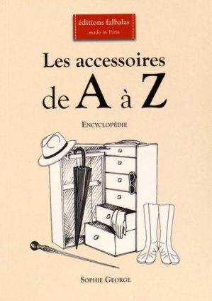 Les accessoires de A à Z - falbalas - 9782918579199 -