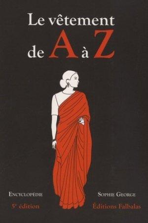 Le vêtement de A à Z - falbalas - 9782918579229 -