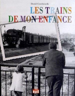 Les trains de mon enfance - La Vie du Rail - 9782918758525 -
