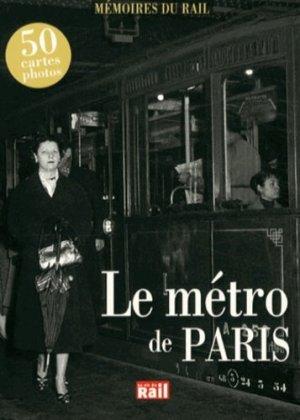 Le métro de Paris - La Vie du Rail - 9782918758723 -