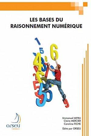 Les bases du raisonnement numérique - orseu - 9782918796176 -