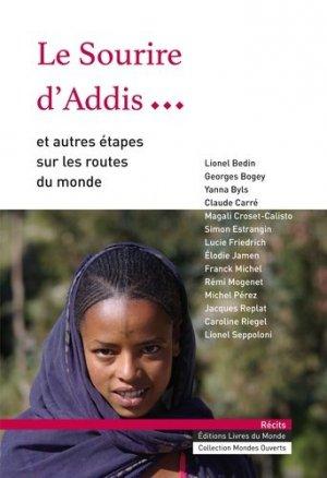 Le sourire d'Addis et autres étapes sur les routes du monde - livres du monde - 9782919117390