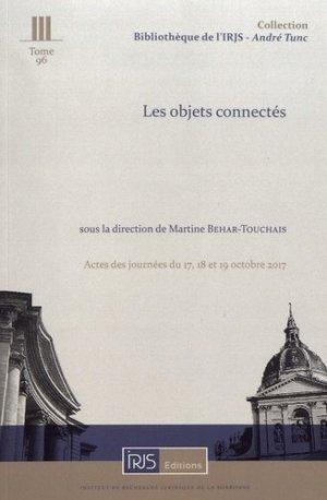 Les objets connectés. Actes des journées du 17, 18 et 19 octobre 2017, Textes en français et en espagnol - irjs - 9782919211852 -
