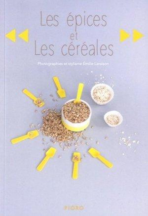Les épices et les céréales - pioro - 9782919410224 -