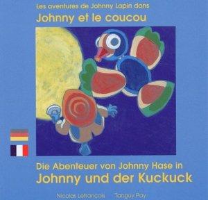 Les aventures de Johnny Lapin dans Johnny et le coucou - Zoom éditions - 9782919934249 -