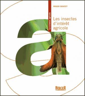 Les insectes d'intérêt agricole - berger - 9782921416870 -