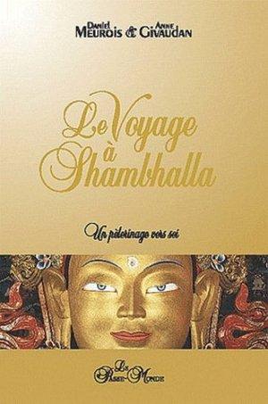 Le voyage à Shambhalla - Editions le Passe-Monde - 9782923647142 -