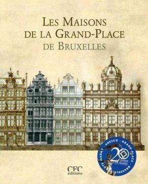 Les Maisons de la Grand-Place de Bruxelles - cfc - 9782930018898 -