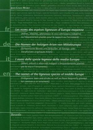 Les noms des espèces ligneuses d'Europe moyenne - rossolis - 9782940365098 -