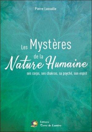Les Mystères de la Nature Humaine - terre de lumière - 9782940448944 -