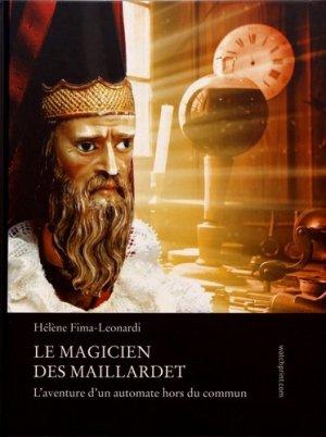 Le magicien des Maillardet. L'aventure d'un automate hors du commun - watchprint - 9782940506279 -