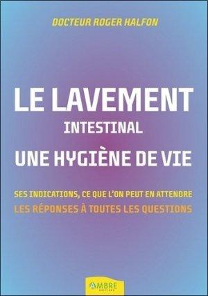 Le lavement intestinal, une hygiène de vie - ambre  - 9782940594115