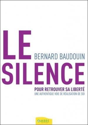 Le silence pour retrouver sa liberté - ambre  - 9782940594139