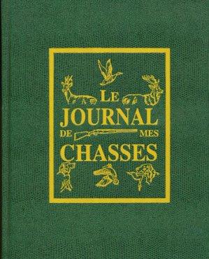 Le journal de mes chasses - le pigache - 9782950350626 -