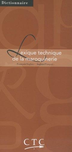 Lexique technique de la maroquinerie - ctc - 9782950597090 -