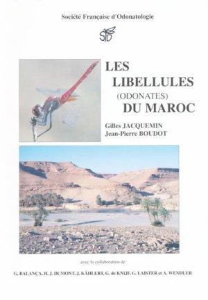 Les Libellules (odonates) du Maroc - societe francaise d'odonatologie - 9782950729132 -