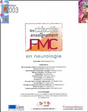 Les objectifs d'enseignement FMC en neurologie. Edition 2003 - datebe - 9782951523494 -