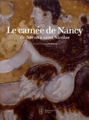 Le camée de Nancy : de Néron à saint Nicolas - Bibliothèque Municipale de Nancy - 9782951563490 -