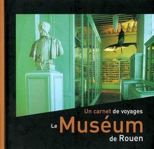 Le Muséum de Rouen - point de vues - 9782951602045 -