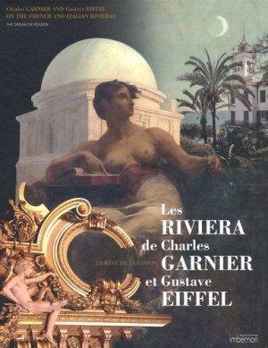 Les Riviera de Charles Garnier et Gustave Eiffel. Le rêve de la raison, édition bilingue français-anglais - Imbernon - 9782951639614 -