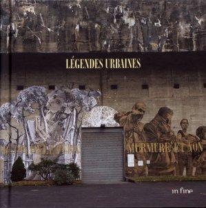 Légendes urbaines - In Fine - 9782951985148 -