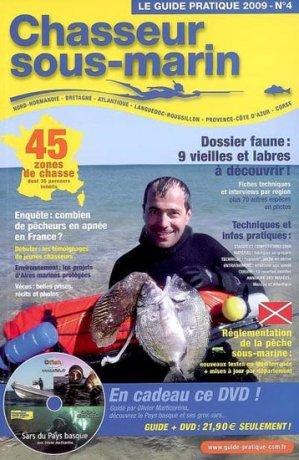 Le guide pratique du chasseur sous-marin 4 - le monde de neptune - 9782952520935 -