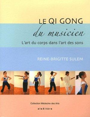 Le Qi Gong du musicien - alexitere - 9782952761628 -