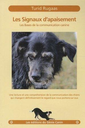 Les signaux d'apaisement. Les bases de la communication canine - Les éditions du Génie Canin - 9782952809535 -