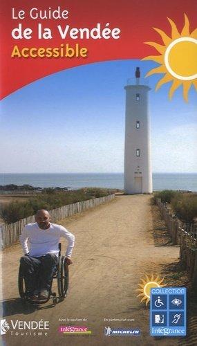 Le Guide de la Vendée accessible - Intégrance - 9782952810449 -