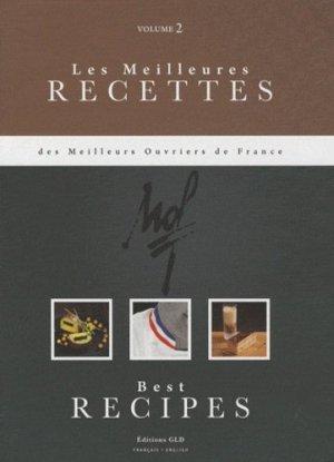 Les meilleures recettes des meilleurs ouvriers de France. Tome 2, bilingue français-anglais - Editions GLD - 9782953127430 -