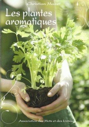 Les plantes aromatiques - des mots et des livres - 9782953556513 -