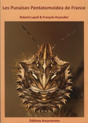 Les Punaises Pentatomoidea de France - ancyrosoma - 9782953666113 -