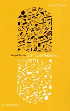 Les pilules du Docteur Corbellini - le cabanon - 9782953939705 -