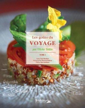 Les goûts du voyage. Tome 1 - Salaun Editions - 9782954287324 -