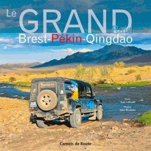 Le Grand Raid Brest-Pékin-Qingdao - Salaun Editions - 9782954287348 -