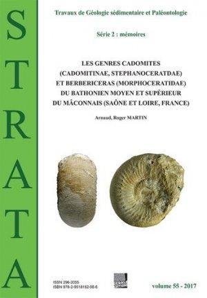 Les genres Cadomites (Cadomitinae, Stephanoceratidae) et Berbericeras (Morphoceratidae) du Bathonien moyen et supérieur du Mâconnais (Saône et Loire, France) - Association Strata - 9782954845296 -