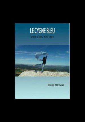 Le cygne bleu - A la fabrique - 9782955103654 -