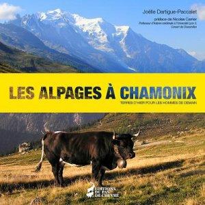 Les alpages à Chamonix - du pas de chèvre - 9782955577509 -