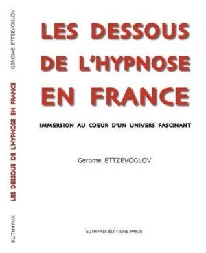 Les dessous de l'hypnose en France - euthymix - 9782955884225 -