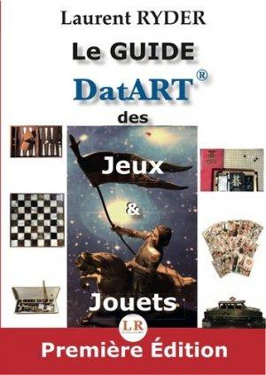 Le guide DatART des jeux & jouets - LRCCM - 9782956037347 -