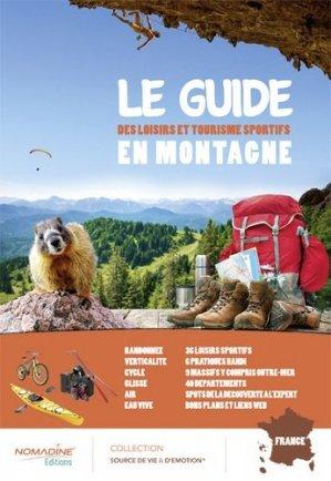 Le guide des loisirs et tourisme sportifs en montagne - gap - 9782956924203 -