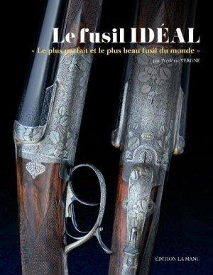 Le fusil idéal - La Manu - 9782957492404 -