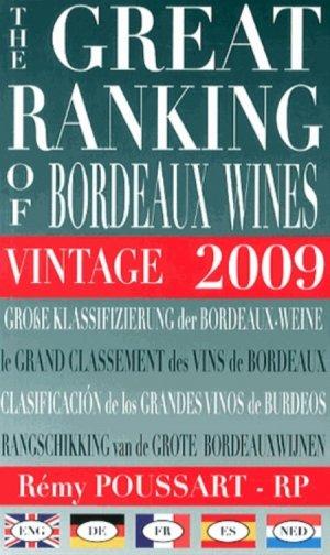 Le grand classement des vins de Bordeaux 2009 - rémy poussart - 9782960114225 -