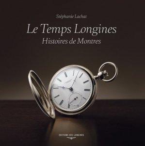 Le Temps Longines - alphil - 9782970083177 -