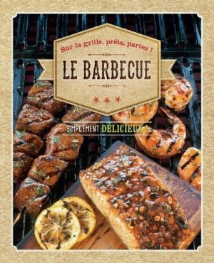 Le barbecue. Simplement délicieux ! - NGV - 9783625008781 -
