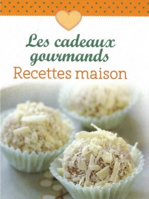 Les cadeaux gourmands. Recettes maison - NGV - 9783625171744 -