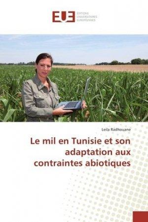 Le mil en Tunisie et son adaptation aux contraintes abiotiques - editions universitaires europeennes - 9783639540260 -