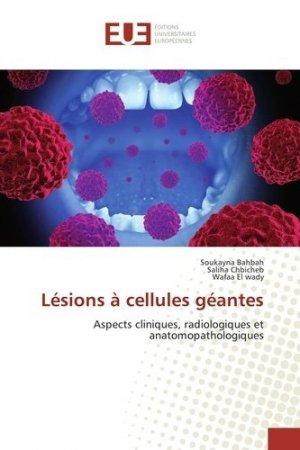 Lésions à cellules géantes - universitaires europeennes - 9783639681260 -